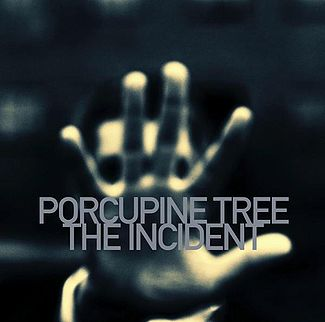 Porcupine Tree​ : ​ The incident