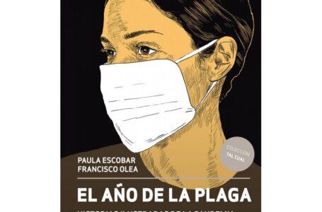 """""""El año de la plaga, historias ilustradas de la pandemia"""""""