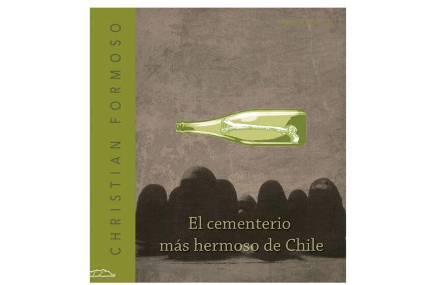 Todos esos nombres son tus nombres: una aproximación a El cementerio más hermoso de Chile, de Christian Formoso